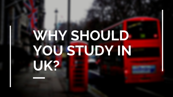 why should you study in UK